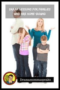 Drama Lessons for Families Who are Home-Bound