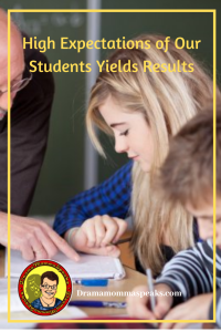 High Expectations of Our Students Yields Results