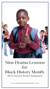 Nine Drama Lessons for Black History Month Which Increase Student Engagement