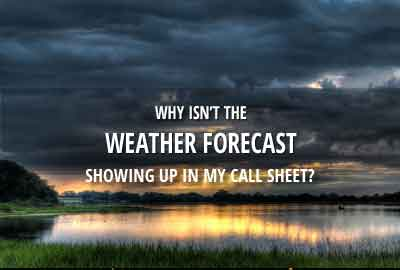 Why isn't the weater forecast showing up in my call sheet?