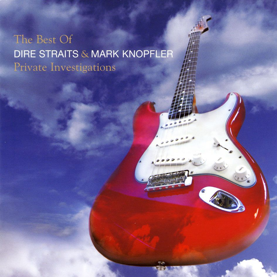 Private Investigations The Best Of Dire Straits  Mark Knopfler by Mark Knopfler and Dire