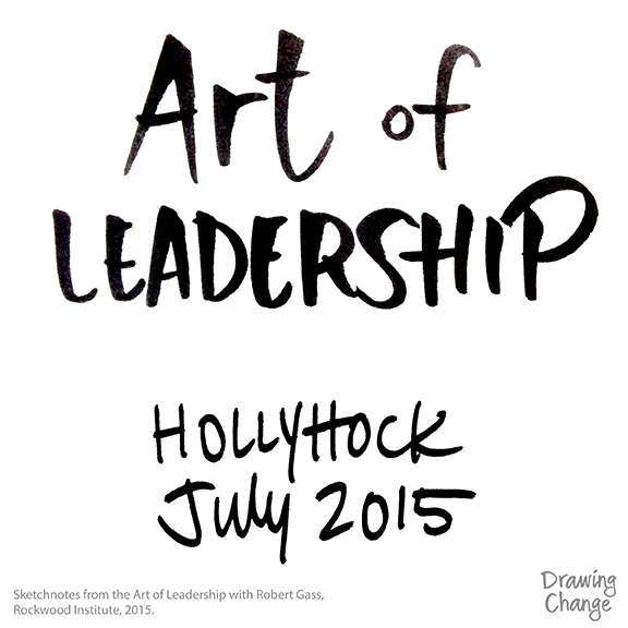 A gift to you: sketchnotes from Rockwood Art of Leadership