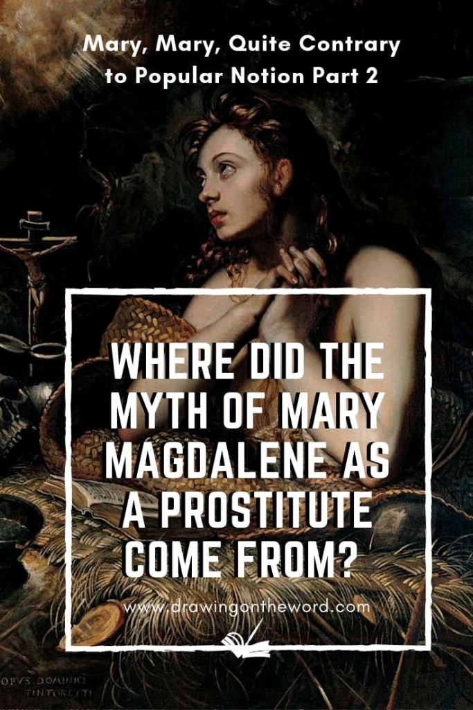 Where did the myth of Mary Magdalene as a prostitute come from?