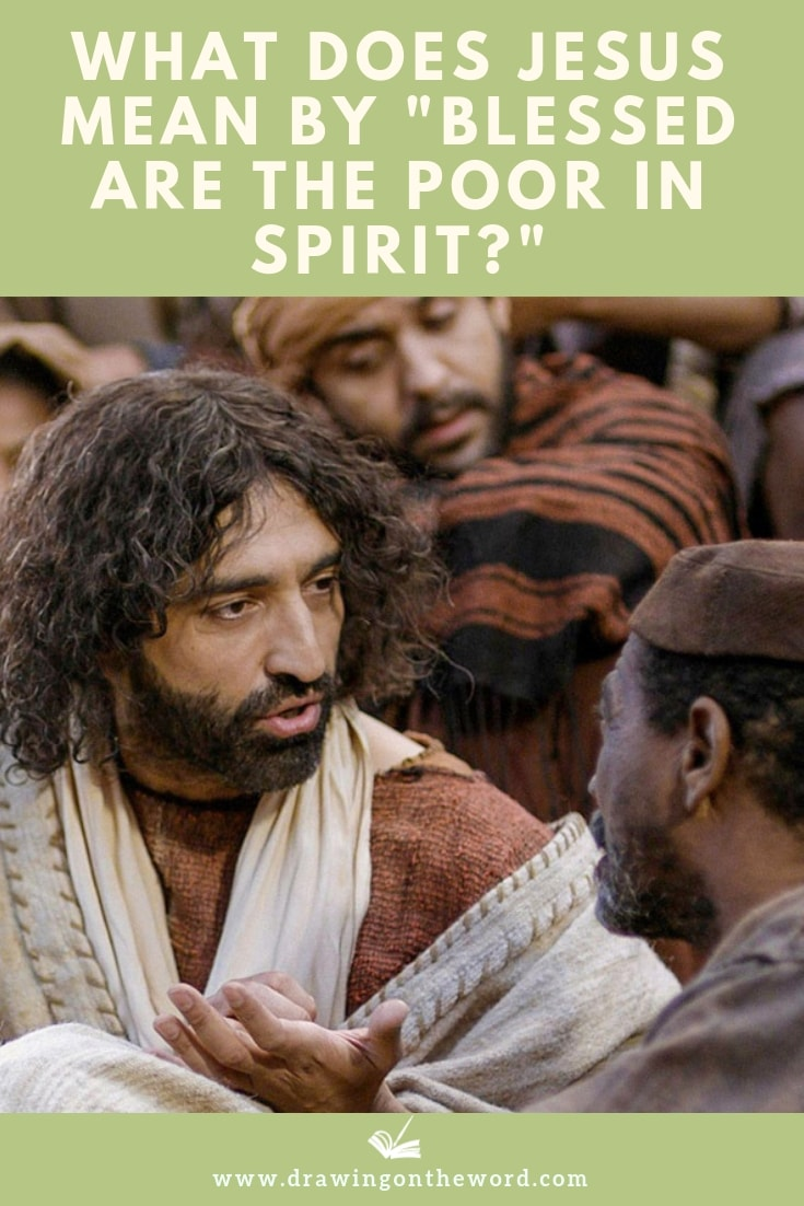 "What Does Jesus Mean By ""Blessed Are The Poor In Spirit?"" Read about the implications of Jesus' words in Matthew 5:3 and the parallel passage in Luke 6:20 #blessedarethepoor #blessedarethepoorinspirit #poorinspirit #poverty #poor #sermononthemount #beattitudes"