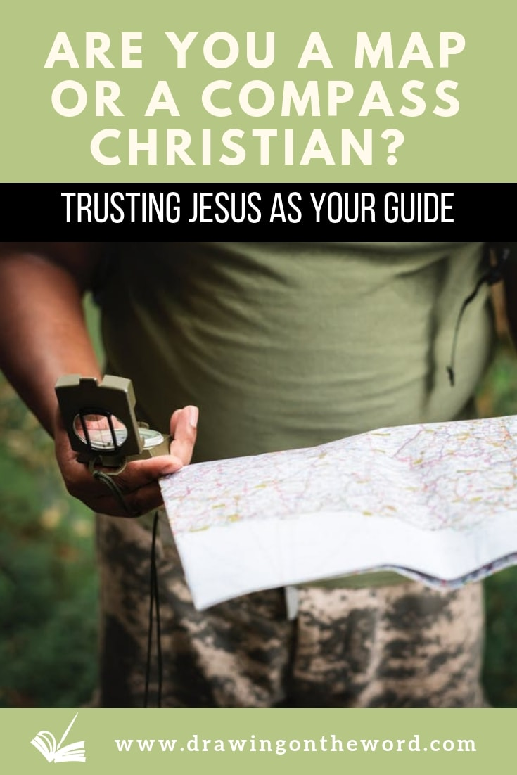 Are you a map or a compass Christian? Or neither? How can you trust Jesus to guide you through life ? #map #compass #Jesus #goodshepherd #greatshepherd #psalm23