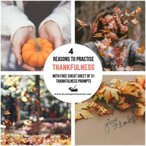 4 reasons to cultivate thankfulness & 31 thankfulness prompts