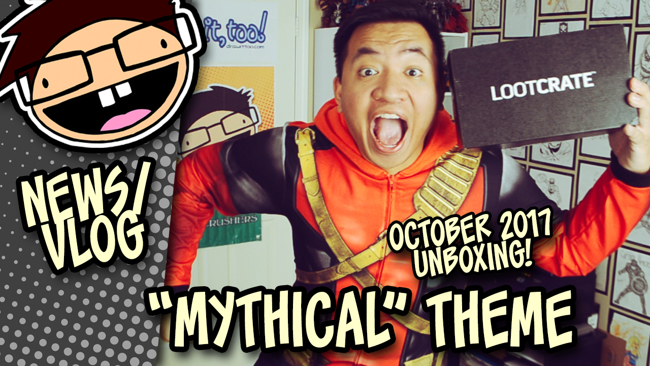 "October 2017 ""MYTHICAL"" Loot Crate Unboxing"