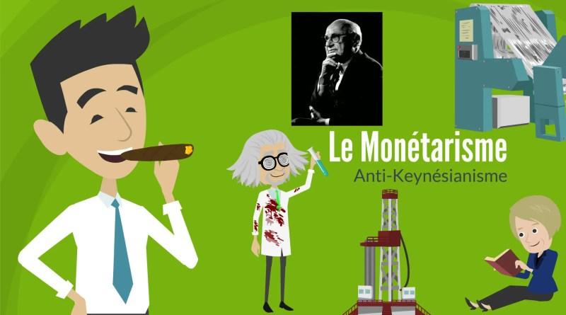 Le monétarisme: L'anti keynésianisme