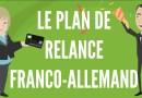 LE PLAN DE RELANCE FRANCO-ALLEMAND.