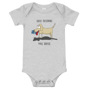 'Have Passport Will Travel' – baby bodysuit