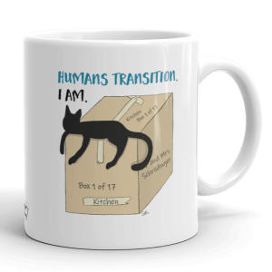 'Humans Transition. I am.' – coffee mug