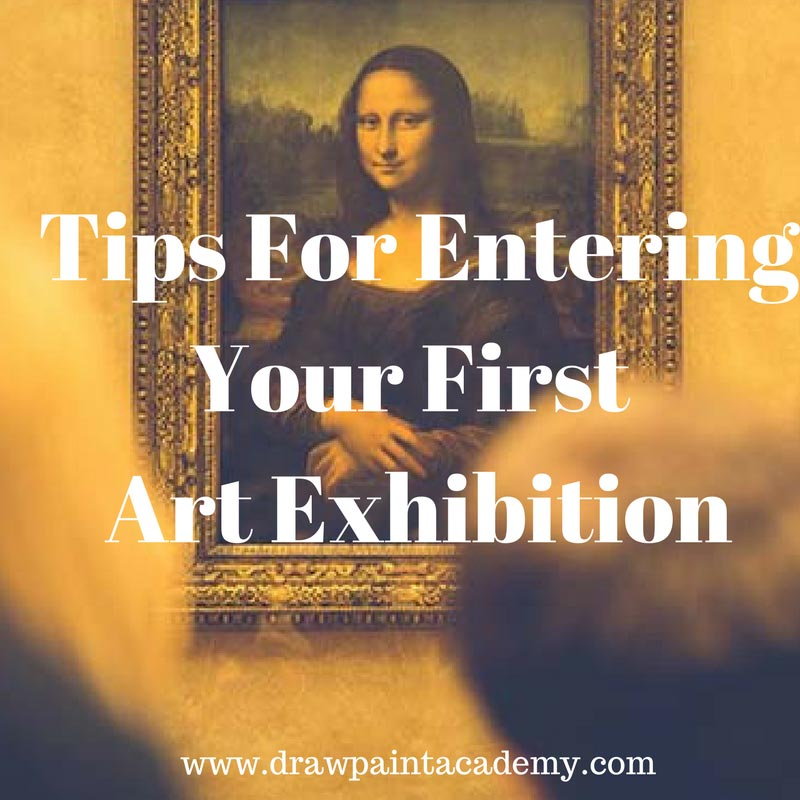 Tips For Entering Your Very First Art Exhibition