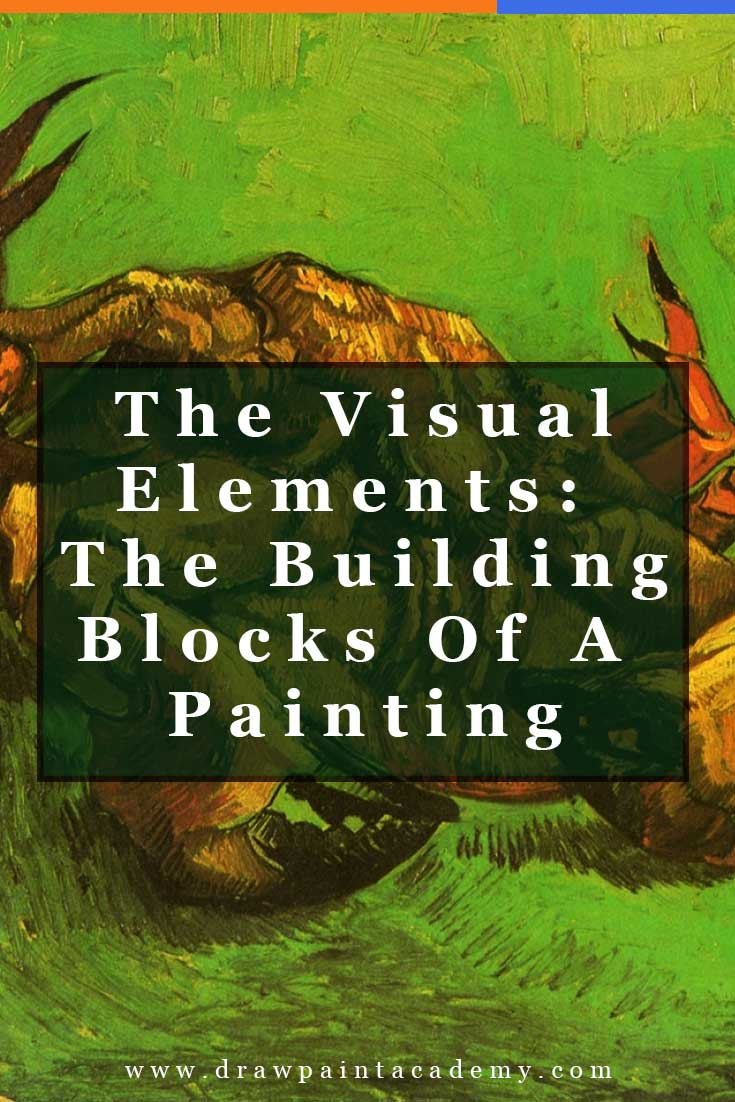 The Visual Elements Of Art - The Building Blocks Of A Painting | Design | Art Fundamentals | Canvas Painting | Oil Painting For Beginners | Oil Painting Tips