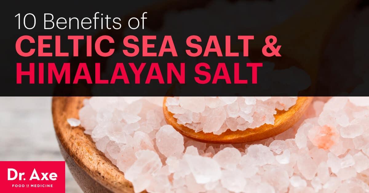 10 Benefits Of Celtic Sea Salt And Himalayan Salt