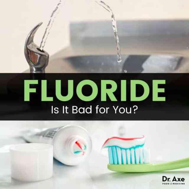 Fluoride - Dr. Axe