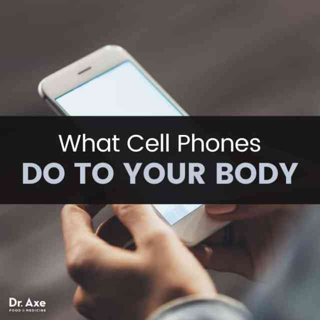 What are cell phones doing to our bodies - Dr. Axe