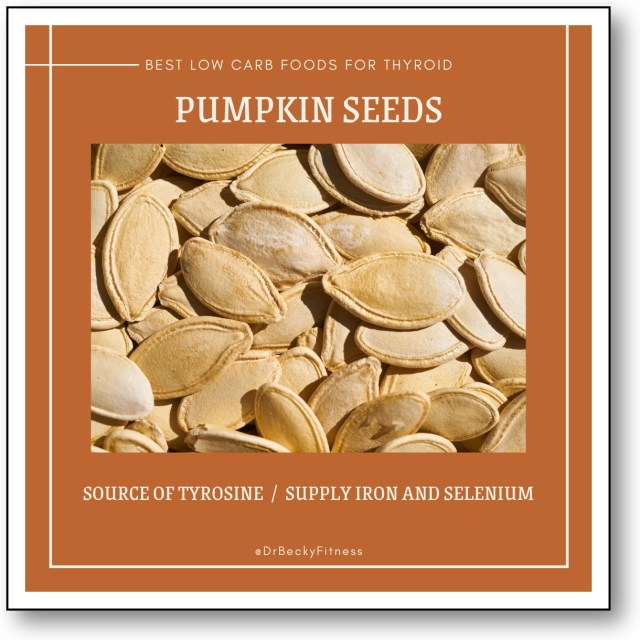 pumpkin seeds low carb foods for thyroid support