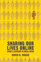 25679_book-review-sharing-our-lives-online-by-david-r-brake