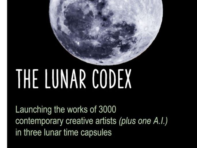 Picture of the moon with the following text: The Lunar Codex. Launching the works of 3,000 contemporary creative artists (plus one A.I.) in three lunar time capsules.