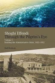 Book Cover: Shoghi Effendi - Through The Pilgrim's Eye, by Earl Redman