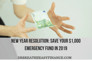New Year Resolution: 6 Tips To Save Your $1000 Emergency Fund In 2019