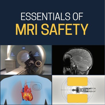 Essentials of MRI safety