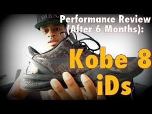 Performance Review (After 6 Months): Nike Kobe 8 IDs   Dre Baldwin