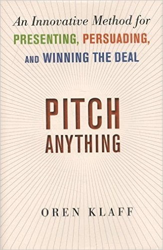 Pitch Anything by Oren Klaff (@pitchanything) [Book Review]