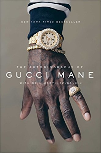 The Autobiograohy of Gucci Mane by Gucci Mane (@Gucci1017) [Book Review]