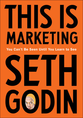 This Is Marketing by Seth Godin [Book Reviews]