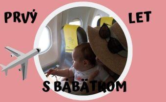 Prvý let s bábätkom