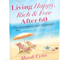 Get The Guidebook to Living Happy, Rich And Free After 60