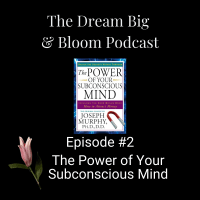 #2 The Power of Your Subconscious Mind