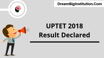 UPTET Result 2018 Available Now