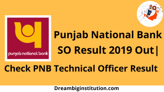 PNB SO Result 2019 Out   Check PNB Technical Officer Result Here