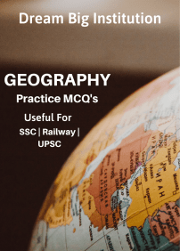 Indian Geography MCQ for UPSC SSC Railway Exams