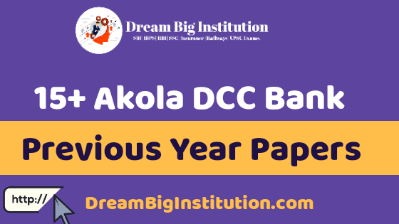 Akola DCC Bank Previous Year Question Papers PDF