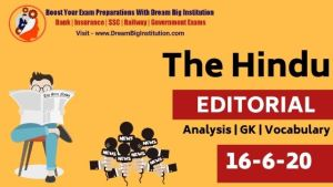 The Hindu Editorial Vocabulary 16 June 2020 For Bank SSC Insurance & Other Exams
