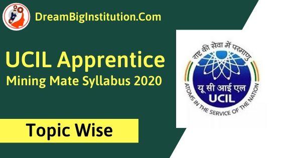 UCIL Apprentice Mining Mate Syllabus 2020