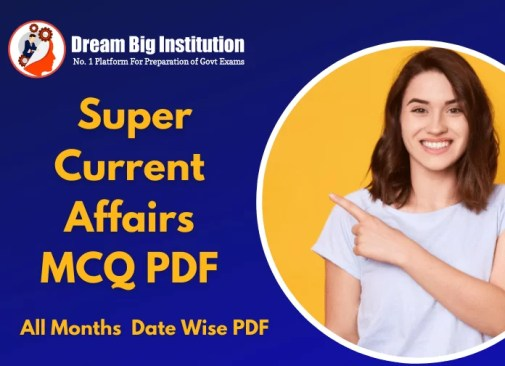 Super Current Affairs MCQ PDF