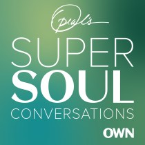 Podcast Recommendation: Oprah's Super Soul Conversations.  Text over a blue and green background.