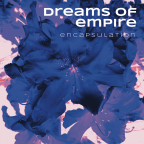 Dreams of Empire - Encapsulation