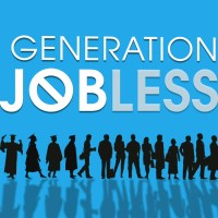 Generation Jobless-Are we in trouble?