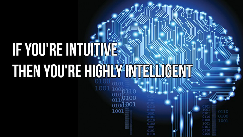 If You Are Intuitive Then You Are Highly Intelligent As Well, Study Finds