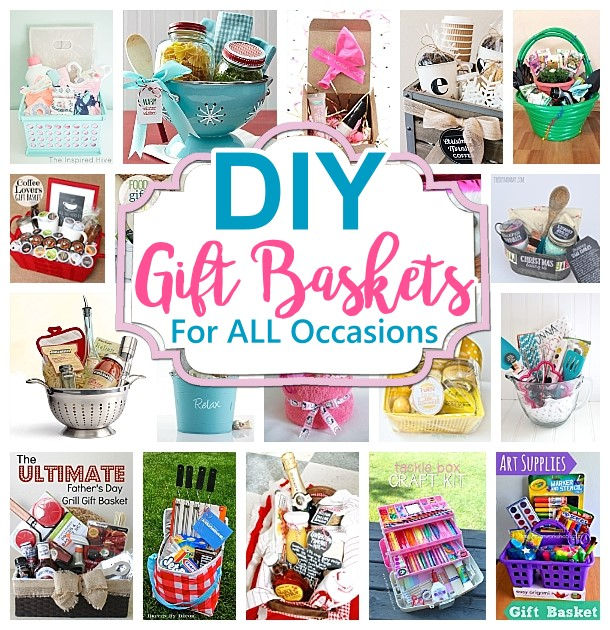 Do it Yourself Gift Baskets Ideas for All Occasions - Create the Perfect DIY Gift Basket for Christmas - Birthdays - Thank You Gifts - Housewarming - Baby Showers or anytime