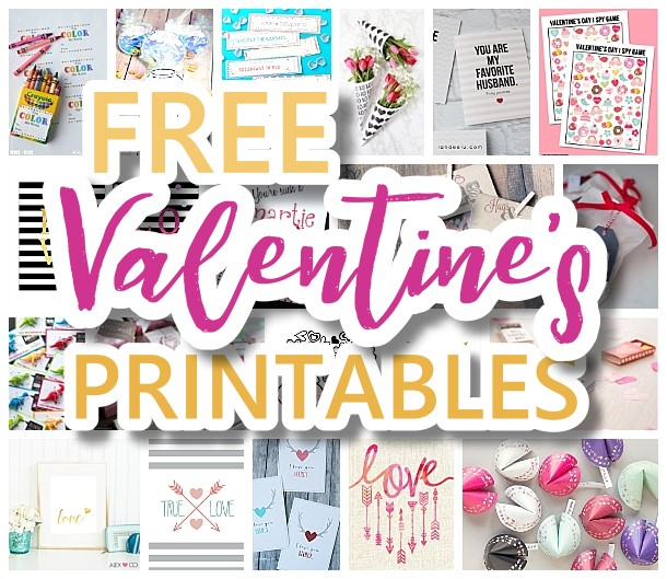 The BEST Valentine's Day FREE Printables