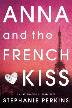 Reading : Anna and the French Kiss by Stephanie Perkins