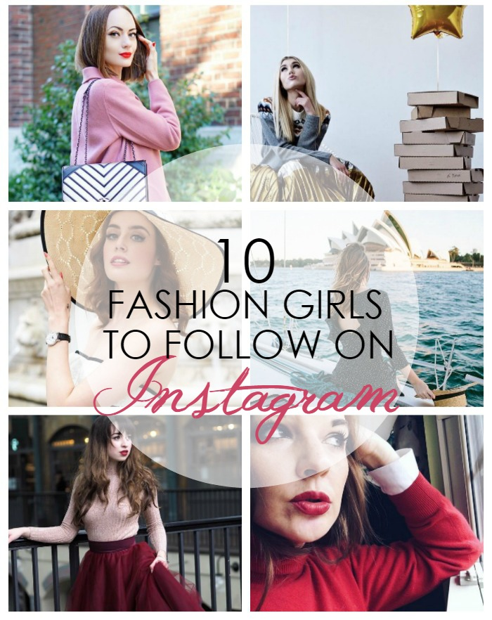 10 Fashion Girls to Follow on Instagram