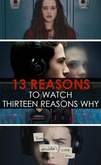13 Reasons Why 'Thirteen Reasons Why' is the MOST Important Show to Watch this Year