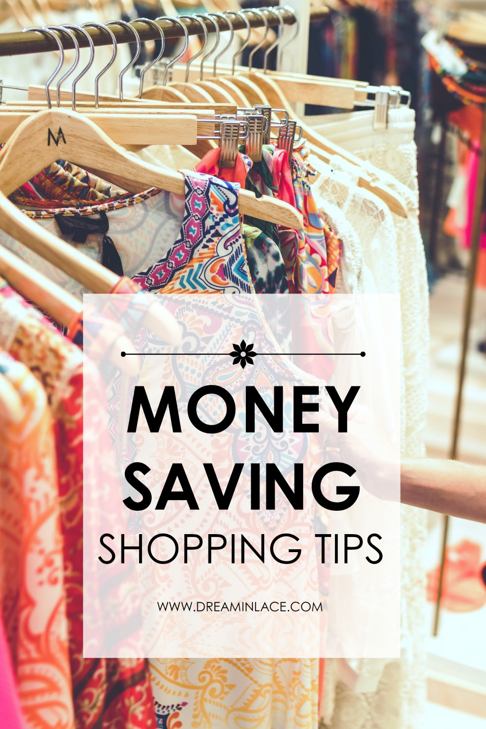 Money-Saving Shopping Tips to Score Fashion and Beauty Deals. I DreaminLace.com #BudgetFashion #shoppingtips #shopping